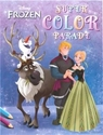 Afbeelding van Disney Frozen Super Color parade